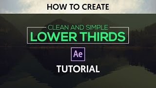 After Effects Tutorial : Clean & Simple Lower Thirds