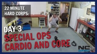 22 MINUTE HARD CORPS: Week 3, Special Ops Cardio and Core. NC FIT CLUB
