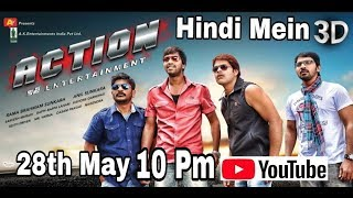 Telugu Action 3D Movie Hindi Mein | 28th May At 10 Pm