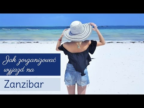 Xxx Mp4 Jak Zorganizować Wyjazd Na Zanzibar Podróże Fashionable 3gp Sex