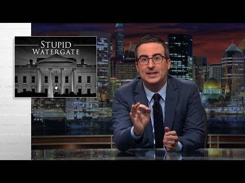 Stupid Watergate Last Week Tonight with John Oliver HBO
