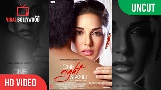 UNCUT - One Night Stand Official Trailer Launch | Sunny Leone, Tanuj Virwani | T-Series