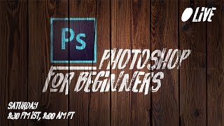 Photoshop Tutorial for Complete Beginners | 🔴 LIVE Replay