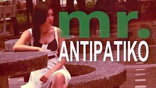 Nadine Lustre — Mr. Antipatiko (Official Music Video)