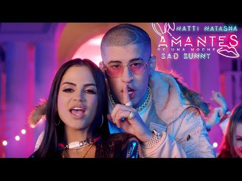 Natti Natasha ❌ Bad Bunny Amantes de Una Noche 👩🏻 🌹🐰 Official Video