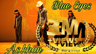 Yo yo honey Singh Blue eyes  dance style mj style a s khan dancer