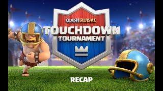 Clash Royale: Touchdown Tournament RECAP!