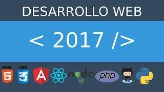 Desarrollo Web en el 2017