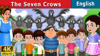 Seven Crows in English | English Story | Fairy Tales in English | English Fairy Tales