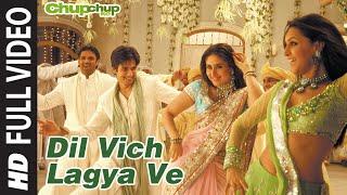 Dil Vich Lagya Ve Full Song | Chup Chup Ke | Shahid Kapoor, Kareena Kapoor