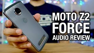 Moto Z2 Force Real Audio Review: Living the dongle life...