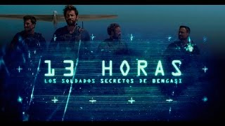 13 horas los soldados secretos de bengasi full latino hd
