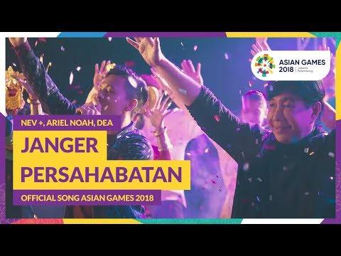 Xxx Mp4 JANGER PERSAHABATAN NEV ARIEL DEA Official Song Asian Games 2018 3gp Sex