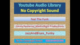 NoCopyrightSounds - EP#724  Feel The Funk_Jimmy Fontanez_Media Right Productions_JazzAndBlues_Funky