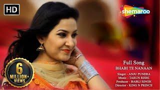 Bhabi Te Nanaan | Hit Punjabi Song | Anju Punera | Evergreen Punjabi Song