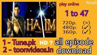 HATIM (star plus) ke all episode downlode kare