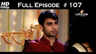 Swaragini - 28th July 2015 - Mahayudh Special - स्वरागिनी - Full Episode (HD)