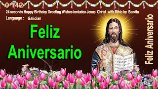 0 142 Galician Happy Birthday Greeting Wishes includes Jesus  Christ  with Bible by  Bandla