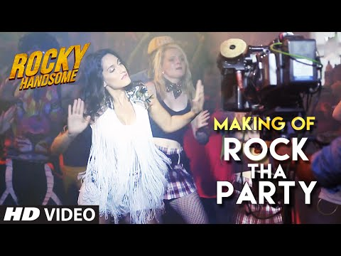 ROCK THA PARTY Making Video | | ROCKY HANDSOME | John Abraham, Shruti Haasan, Nora Fatehi | T-Series