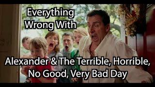 Episode #17: Everything Wrong With Alexander & The Terrible, Horrible, No Good, Very Bad Day
