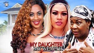 My Daughter, My Wealth Season 1 - 2017 Latest Nigerian Nollywood movie