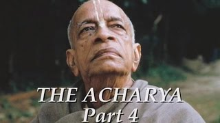 The Acharya part 4 of 5 - Srila Prabhupada documentary