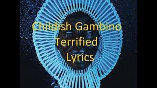 Childish Gambino - Terrified - Lyrics