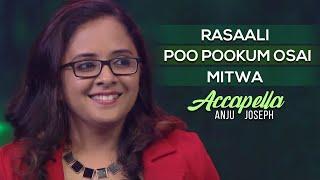 Rasaali , Poo Pookum Osai , Mitwa | Accapella - Anju Joseph, Jyothi Krishna, Bagyaraj