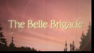 The Belle Brigade - I Didn't Mean It (Lyric Video)