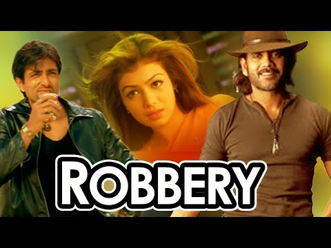 Xxx Mp4 Robbery Hindi Dubbed Movie 2006 Nagarjuna Ayesha Takia Sonu Sood Popular Dubbed Movies 3gp Sex