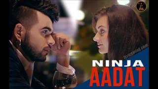 Aadat by Ninja (Punjabi Song)