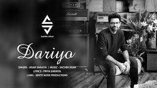 Dariyo | Jigar Saraiya | Sachin-Jigar | Latest Gujarati Song