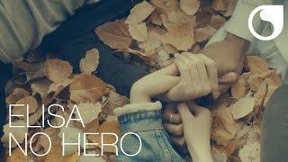 Elisa - No Hero (Official Video)