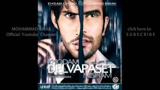 Mohammad Bibak ft.Ehsan Gheibi - Khodam Delvapaset Misham [HD]