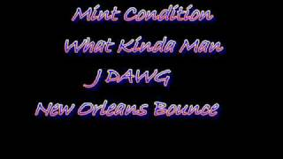MINT CONDITION-WHAT KINDA MAN