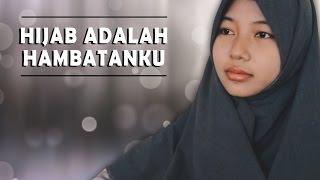Hijab Adalah Hambatanku