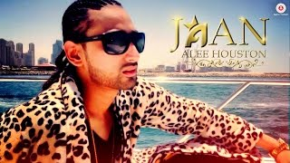 Jaan | Official Music Video | Alee Houston