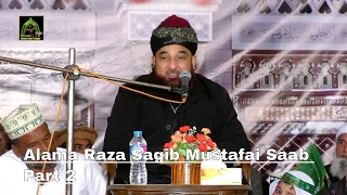 New Heart Touching Khataab By Alama Raza Saqib Mustafai Saab 2017