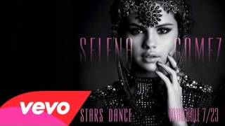 Selena Gomez - Save The Day [FULL ALBUM 'Stars Dance']
