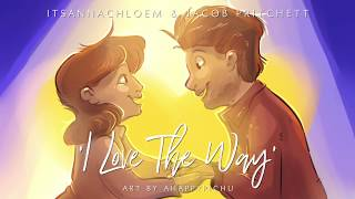 'I Love The Way' feat. Jacob Pritchett Cover   From SOMETHING ROTTEN the Musical