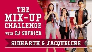 Sidharth & Jacqueline | The Mix-Up Challenge | A Gentleman | RJ Supriya