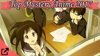 Top 25 Mystery Anime 2017 (All The Time)