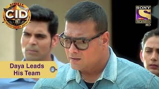 Your Favorite Character | Daya Leads His Team | CID