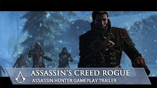 Assassin's Creed Rogue Assassin Hunter Gameplay Trailer [North America]