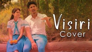 Visiri - (Video Cover) Enai Noki Paayum Thota | ft., Sri & Abi | Vignesh BS
