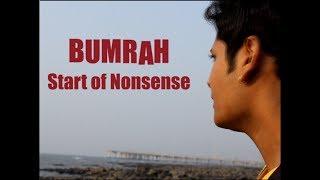 Gumrah..End of Innocence Spoof(Bumrah...Start Of Nonsense)