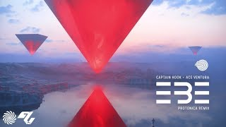 Ace Ventura & Captain Hook - EBE (Protonica Remix)