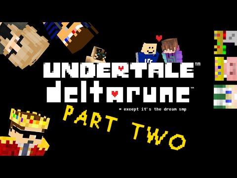 Dream SMP as Undertale Deltarune Songs Pt. 2