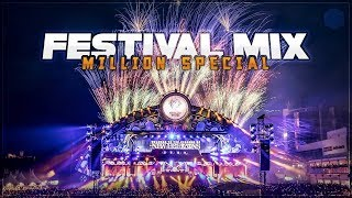 EDM FESTIVAL MIX 2018  - 1 Million Sub Mega Mix (+ Giveaway)