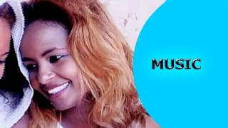 Ella TV - Robel Tewuhibo | China  - Zeytehasbe Megesha - New Eritrean Music 2017- [ Official Music ]
